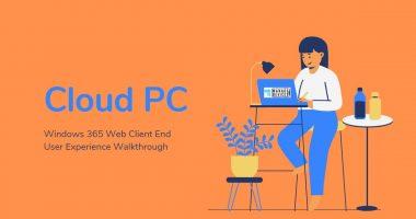 Windows 365 Cloud PC Web Client End User Experience